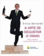 A Arte de Degustar o Vinho