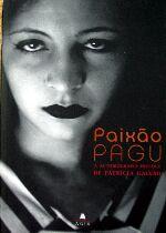 Paixão Pagu: a Autobiografia Precoce