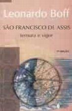 São Francisco de Assis: Ternura e vigor - Uma leitura à partir dos pobres