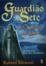 Guardião Sete o Chanceler do Amor